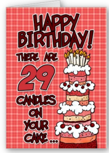 Happy Birthday - 29 Years Old Card from Zazzle.com_1247982732104